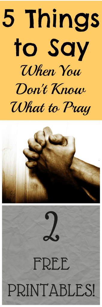 5 Things to Say When You Pray