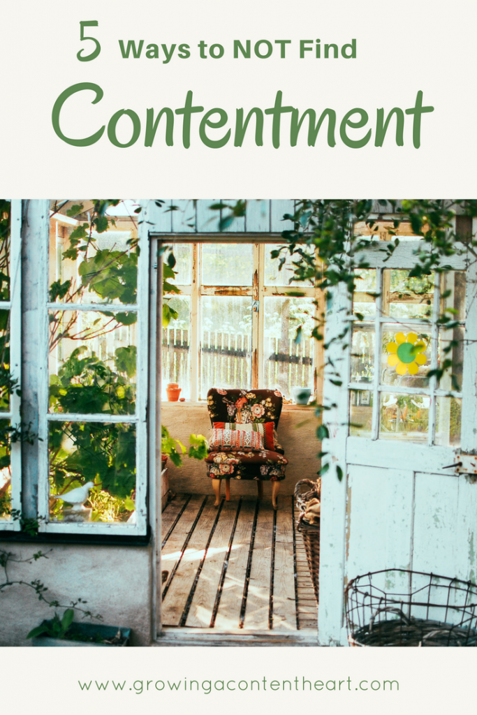 5 Ways to NOT Find Contentment