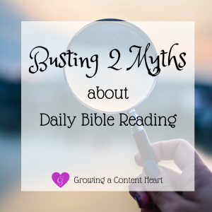 Busting 2 Myths about Daily Bible Reading