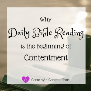 Why Daily Bible Reading is the Beginning of Contentment