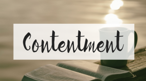 Contentment - Growing a Content Heart